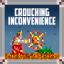 Crouching Inconvenience