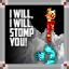 I Will, I Will, Stomp You