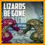 Lizards Be Gone