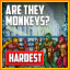 Are They Monkeys? (Hardest)