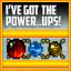 I've Got The Power..ups!