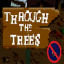 Through the Trees - Deathless