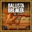 Ballista Breaker