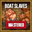 Mastered: Slaves