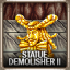 Statue Demolisher II