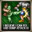 I Believe I Can.. Jump Attack! (Rank III)