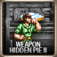Weapons: Hidden Pie II