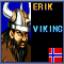 See Erik\