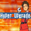 Hyper Upgrade