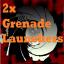2x Grenade Launchers
