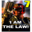 I am the law! [7]