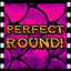 Perfect Round!