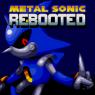 ~Hack~ Metal Sonic Rebooted