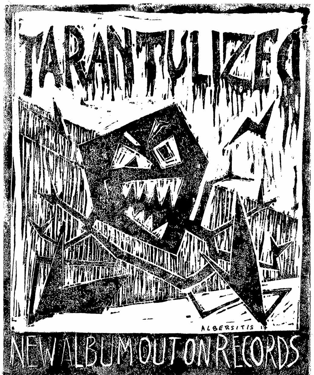 Tarantalized