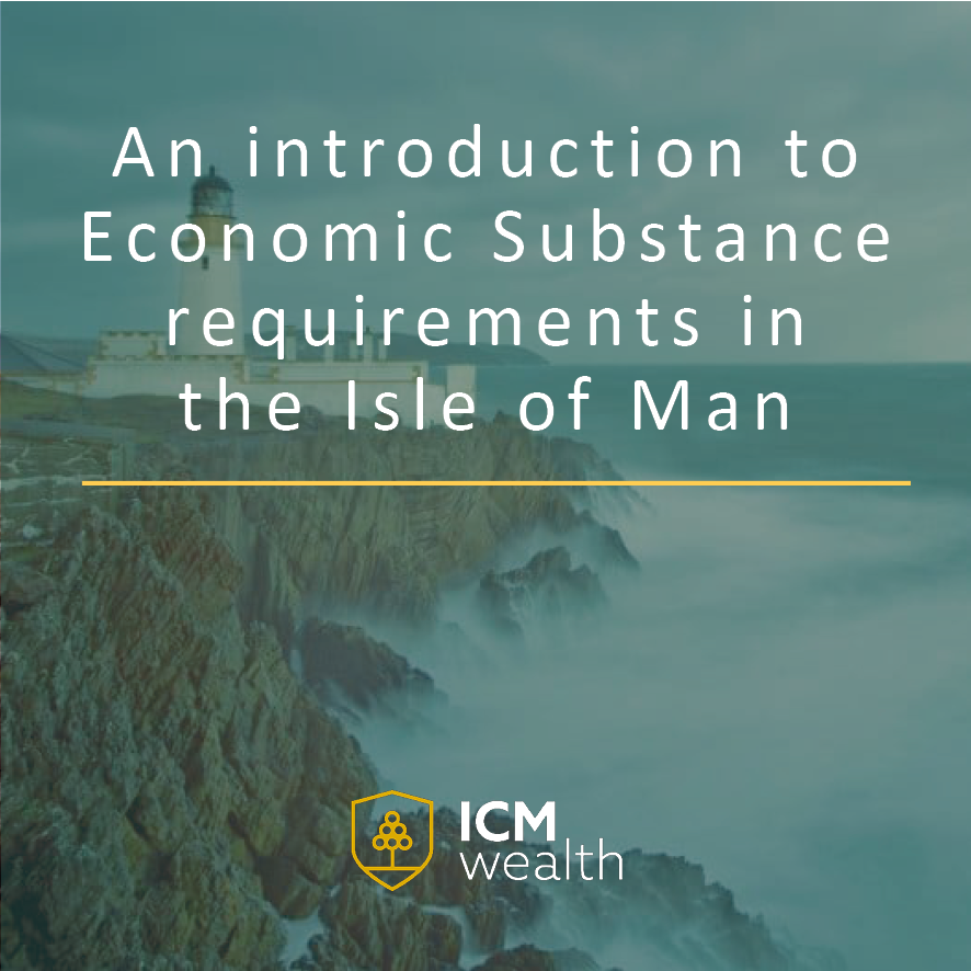 An introduction to Economic Substance requirements in the Isle of Man
