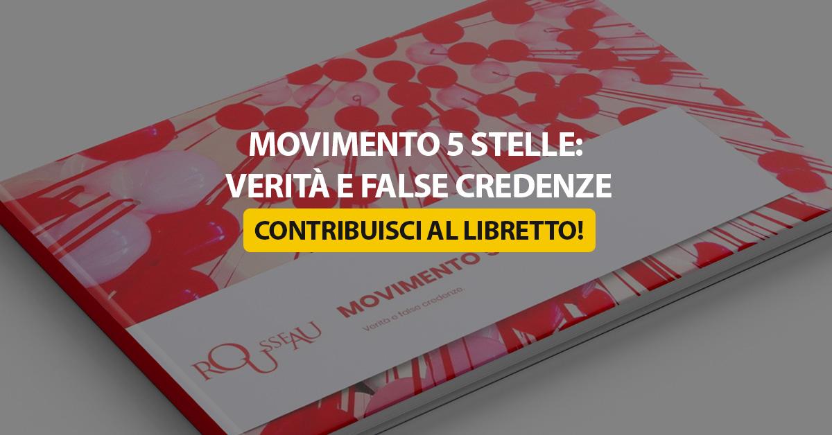 Movimento 5 Stelle Verita E False Credenze Contribuisci Al Libretto Il Blog Delle Stelle