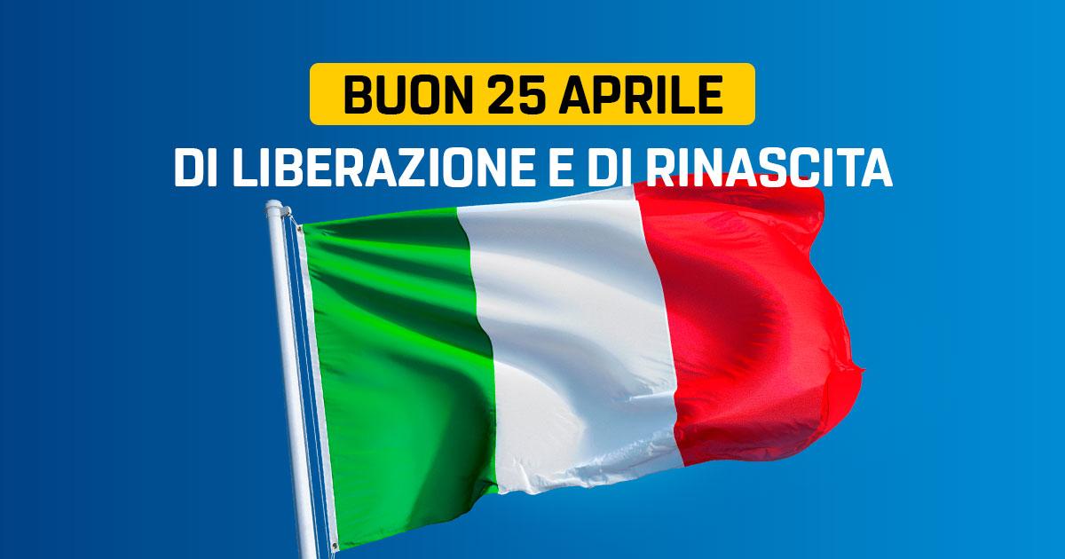 Buon 25 aprile, di liberazione e di rinascita - Il Blog delle Stelle