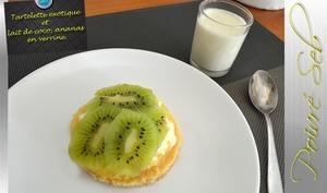 Tartelette exotique et lait de coco, ananas en verrine