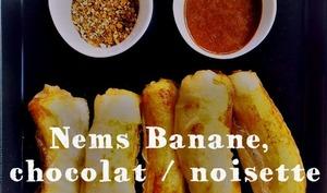 Nems banane chocolat / noisette