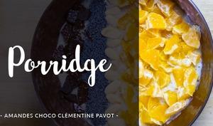 Porridge aux amandes chocolat clémentine pavot