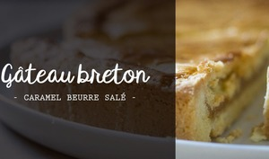 Gâteau breton et son coeur caramel au beurre salé maison