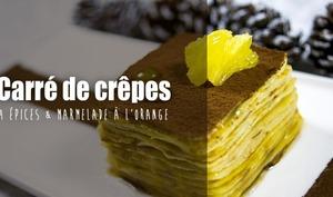 Carré de crêpes aux 4 épices et marmelade d'orange