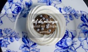 Nids meringués au Nutella