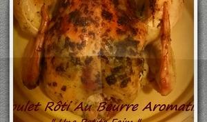 Poulet rôti au beurre aromatisé