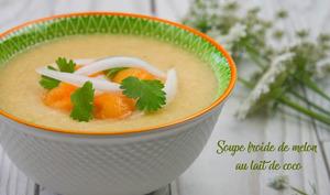 Soupe froide de melon au lait de coco