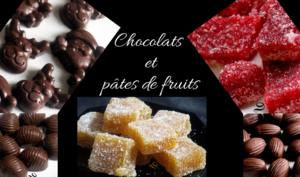 Chocolats et pâtes de fruits