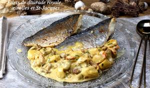 Filets de daurade royale aux girolles et noix de Saint-Jacques, sauce safranée