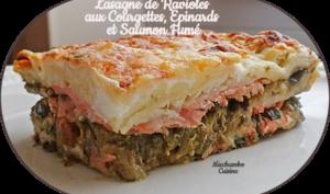 Lasagne de ravioles de Romans, courgettes, épinards et saumon fumé
