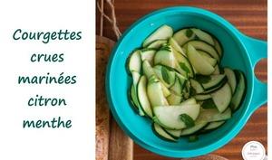 Courgettes crues marinées citron vert menthe - Sab'n'Pepper