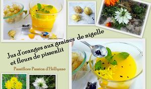 Jus d'orange nigelle et fleurs de pissenlits