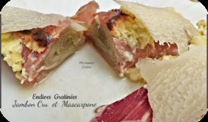 Endives gratinées au mascarpone et jambon cru