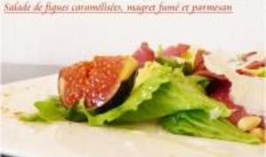 Salade aux Figues Caramélisées, Magret et Parmesan