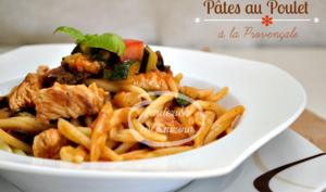 Pâtes et poulet à la sauce provençale au basilic