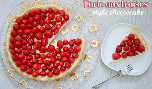 Tarte aux fraises, style cheesecake
