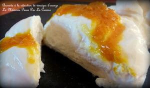 Burrata à la réduction d'orange acidulée