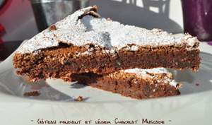 Gâteau fondant Chocolat Muscade