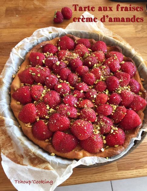recettes de pistache par tchoup 39 cooking tarte aux fraises cr me d 39 amandes et pistaches. Black Bedroom Furniture Sets. Home Design Ideas
