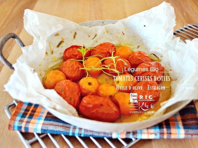 Tomates cerises rôties à l'huile d'olive et estragon