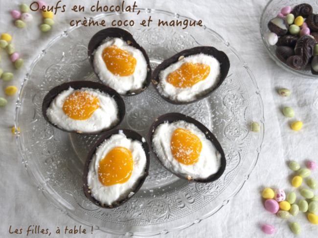 Oeufs en chocolat, crème coco et mangue