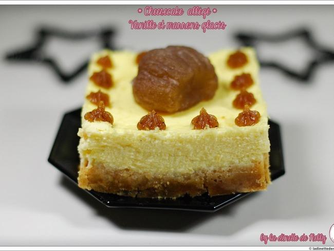 Cheesecake allégé vanille et marrons glacés