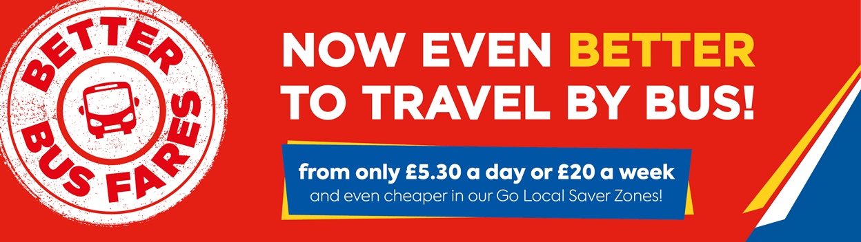 Better Fares - now even better to travel by bus
