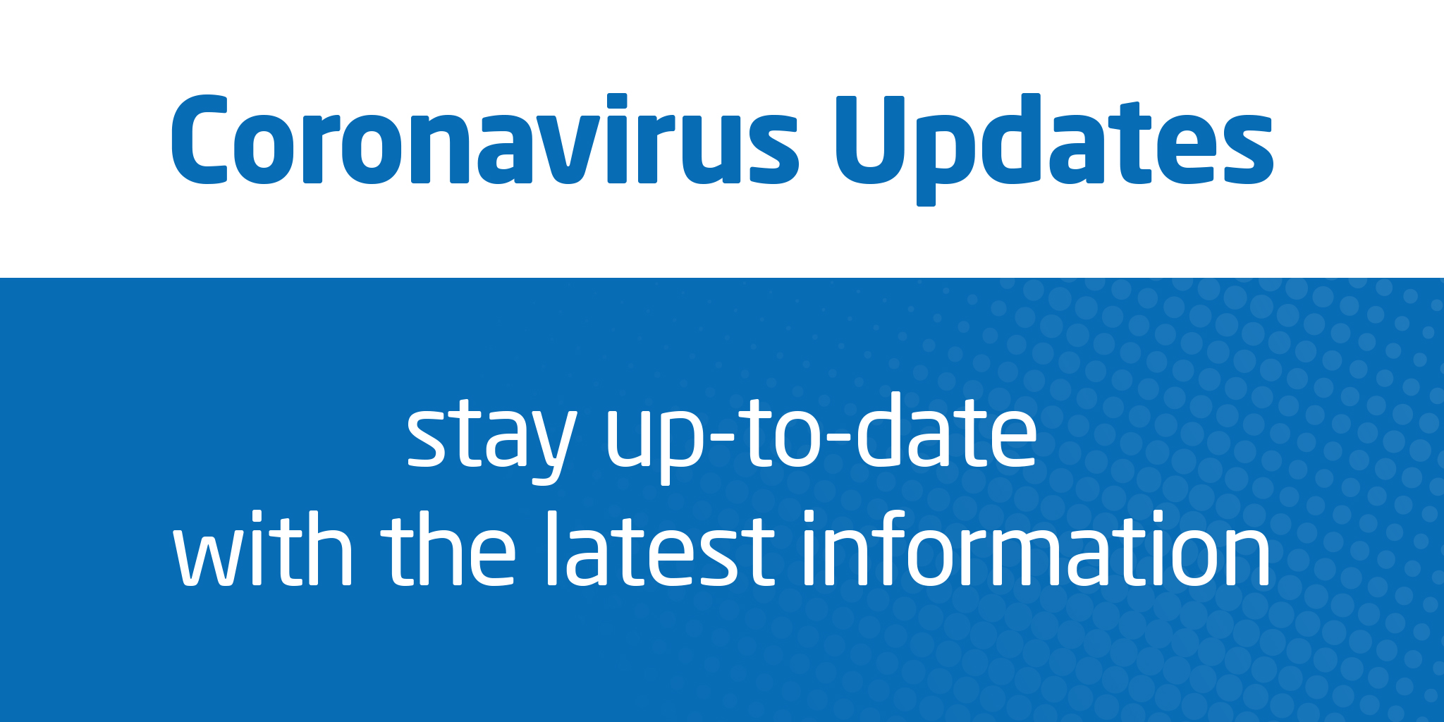 Image reading 'Coronavirus Updates - stay up-to-date with the latest information'