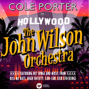 Cole Porter in Hollywood - The John Wilson Orchestra