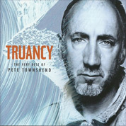 Truancy The Best of Pete Townshend - Pete Townshend