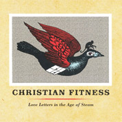Love Letters In The Age Of Steam - Christian-Fitness