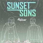 Medicine - Sunset Sons